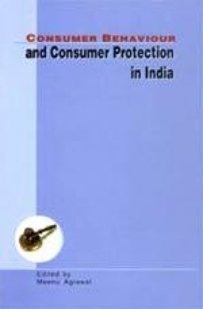 Consumer Behaviour and Consumer Protection in India