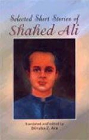 Selected Short Stories of Shahed Ali