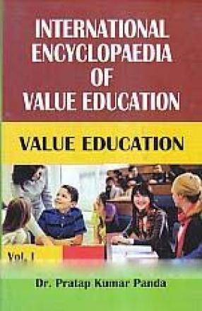 International Encyclopaedia of Value Education (In 2 Volumes)