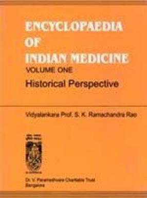 Encyclopaedia of Indian Medicine (In 6 Volumes)