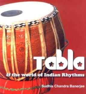 Tabla & the World of Indian Rhythms