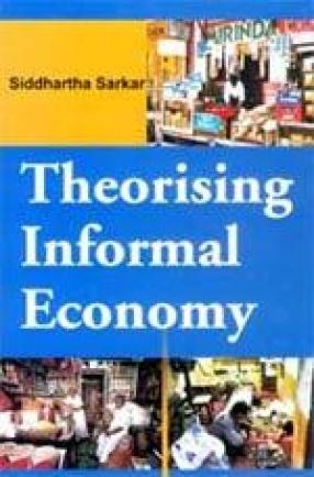 Theorising Informal Economy