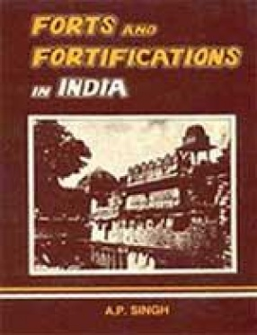 Forts and Fortifications in India