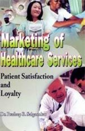 Marketing of Healthcare Services: Patient Satisfaction and Loyalty