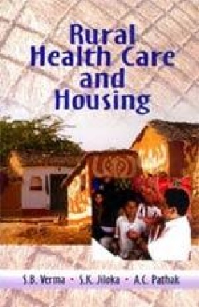 Rural Health Care and Housing