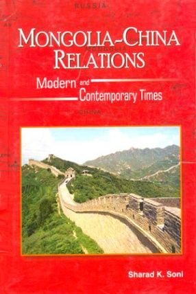 Mongolia-China Relations: Modern and Contemporary Times