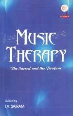 Music Therapy: The Sacred, and the Profane