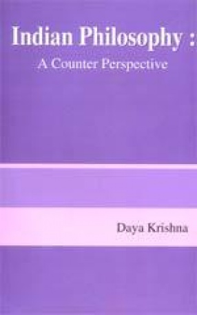 Indian Philosophy: A Counter Perspective