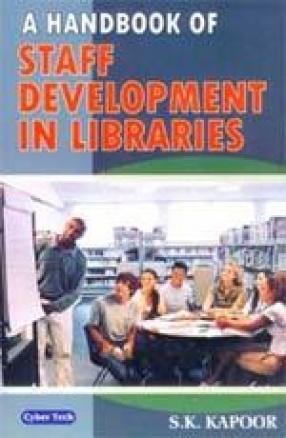 A Handbook on Staff Development in Libraries