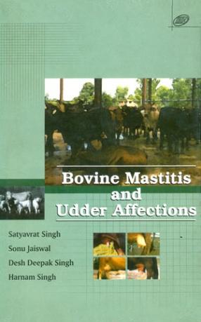 Bovine Mastitis and Udder Affections