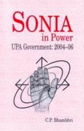 Sonia in Power UPA Government: 2004-06