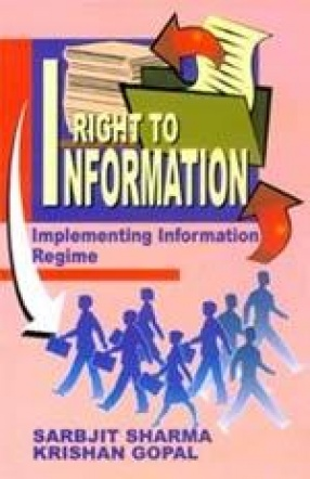 Right to Information: Implementing Information Regime