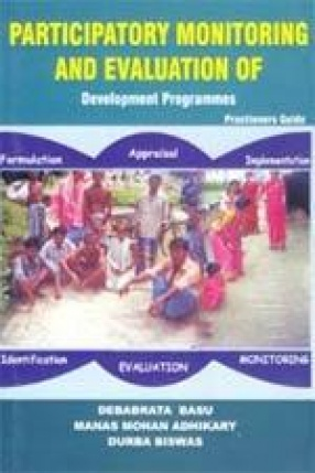 Participatory Monitoring and Evaluation of Development Programmes: Practioners' Guide