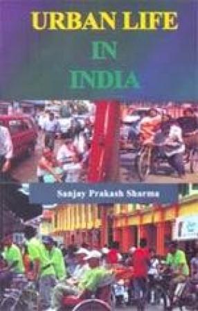 Urban Life in India