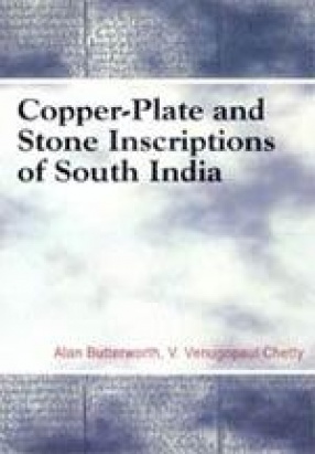 Copper-Plate and Stone Inscriptions of South India (In 3 Volumes)
