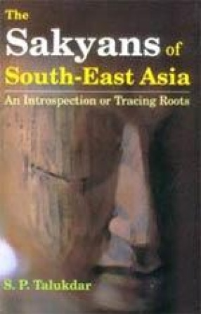 The Sakyans of South-East Asia