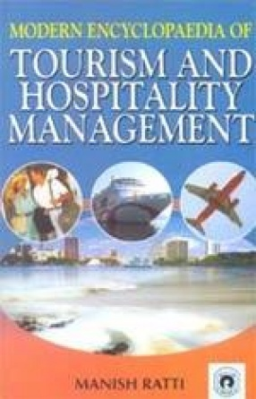 Modern Encyclopaedia of Tourism and Hospitality Management (In 5 Volumes)