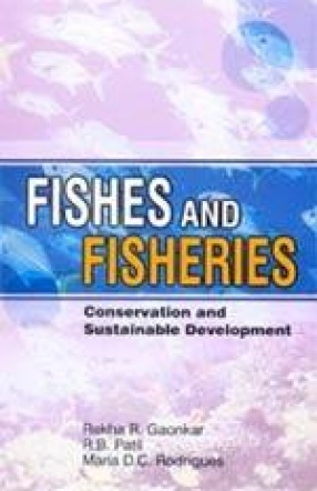 Fishes and Fisheries: Conservation and Sustainable Development