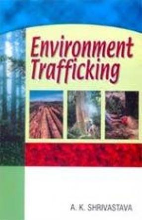 Environment Trafficking