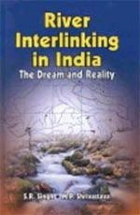 River Interlinking in India: The Dream and Reality