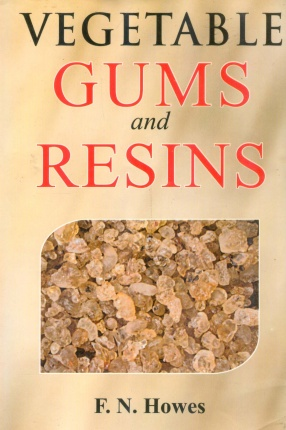 Vegetable Gums and Resins