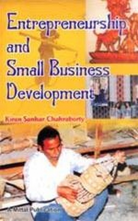 Entrepreneurship and Small Business Development with Special Reference to Tripura