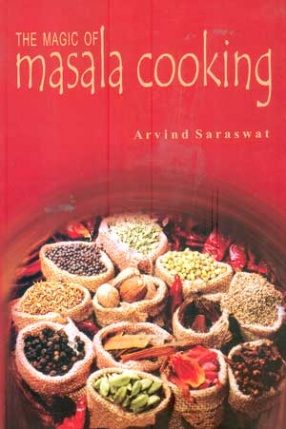 The Magic of Masala Cooking