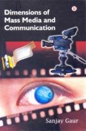 Dimensions of Mass Media and Communication