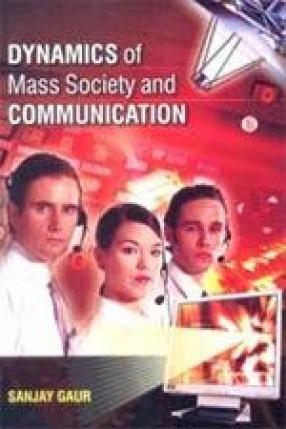 Dynamics of Mass Society and Communication