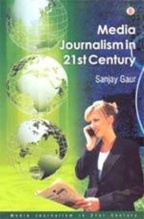 Media Journalism 21st Century