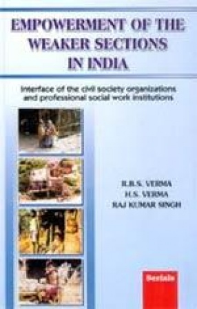 Empowerment of the Weaker Sections in India