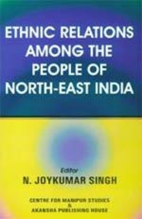 Ethnic Relations Among the People of North-East India