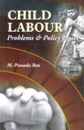 Child Labour Problems & Policy Issues