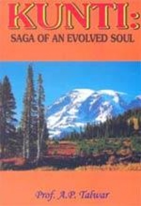 Kunti: Saga of and Evolved Soul