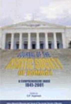 Journal of the Asiatic Society of Bombay: A Comprehensive Index, 1841-2001