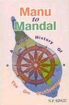 Manu to Mandal: A Brief History of the Om Civilisation