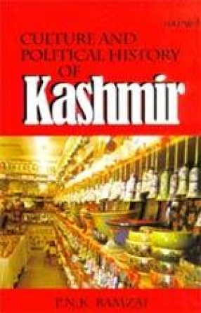 Culture and Political History of Kashmir (In 3 Volumes)
