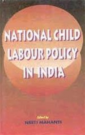 National Child Labour Policy in India: Report of the National Workshop on Review of Implementation of National Child Labour Policy, 1987