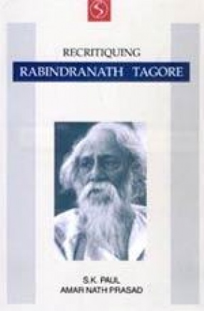 Recritiquing Rabindranath Tagore
