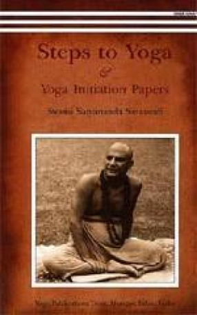 Steps to Yoga & Yoga Initiation Papers: Letters to Vishwaprem and Satyabrat