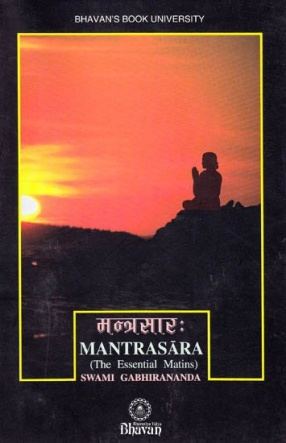 Mantrasara: The Essential Matins: With Sanskrit Text, Transliteration and English Translation