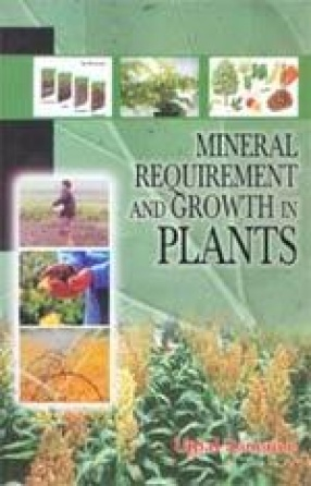 Mineral Requirement and Growth in Plants