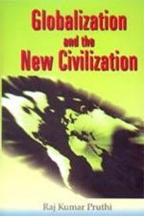 Globalization and the New Civilization