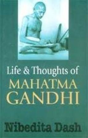 Life & Thoughts of Mahatma Gandhi