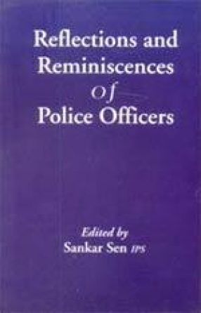 Reflections and Reminiscences of Police Officers