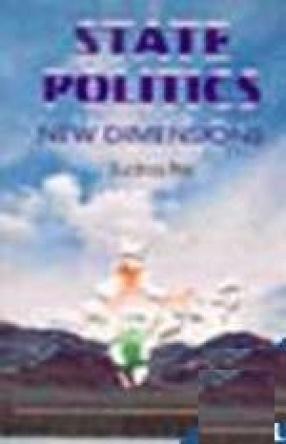 State Politics: New Dimensions