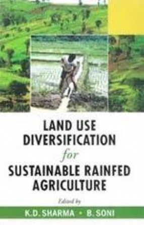 Land Use Diversification for Sustainable Rainfed Agriculture