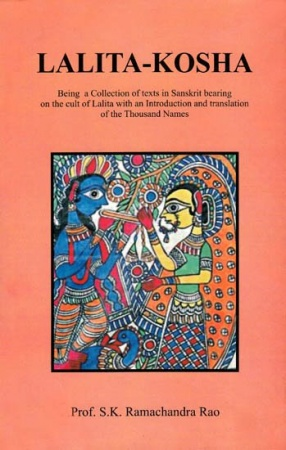Lalita-Kosha: Being a Collection of Texts in Sanskrit Bearing on the Cult of Lalita