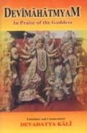 Devimahatmyam: In Praise of the Goddess