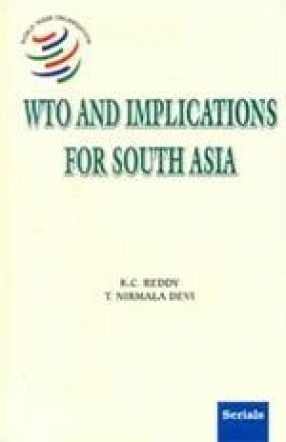 WTO and Implications for South Asia